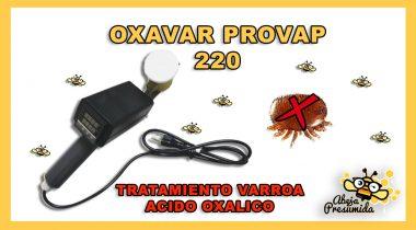 Oxavar Provap 220 🐝🧡🎥 Tratamiento Varroa