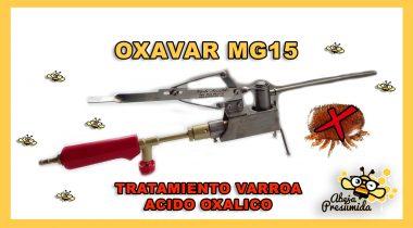 Oxavar MG15 🐝🧡🎥 Tratamiento Varroa
