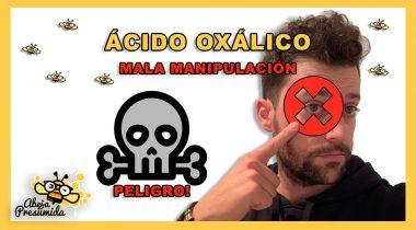 Ácido Oxálico 🐝🧡🎥 ERROR de manipulación!